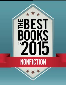 best nonfiction books of 2015 kirkus reviews