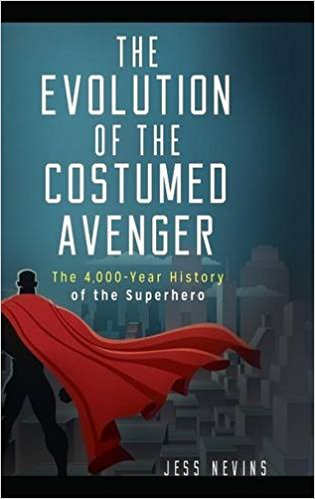 Exploring the History of Superheroes