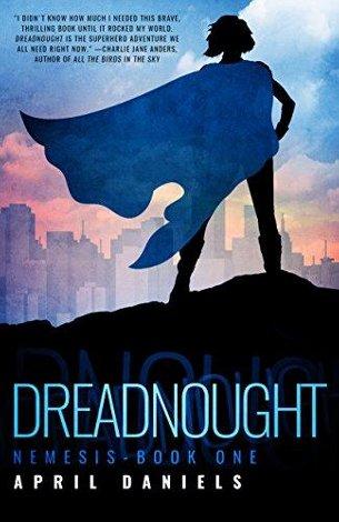 Dreadnought by April Daniels
