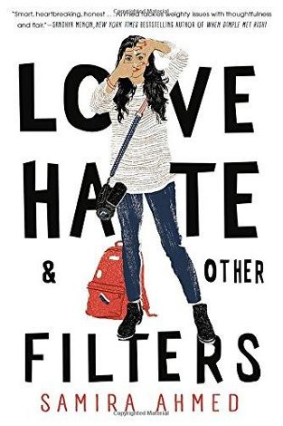 Love, Hate and Other Filters by Samira Ahmed