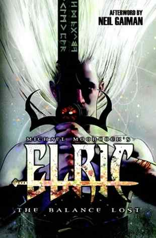 Michael Moorcock's 'Elric: The Balance Lost'