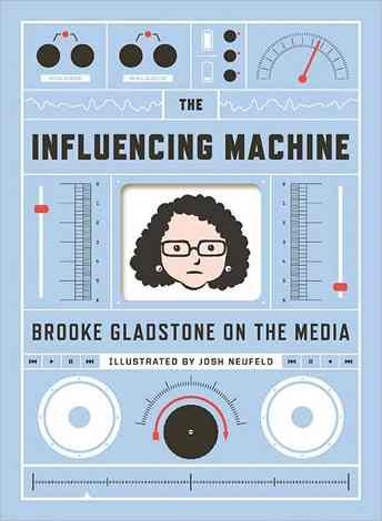 Brooke Gladstone on the Media