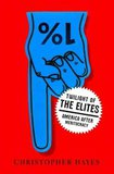 Chris Hayes: 'Twilight of the Elites'