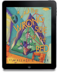 THE WRONG SIDE OF THE BED 3D by Wallace E. Keller