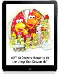 WHAT DO DOOZERS DO? by Michaela Muntean