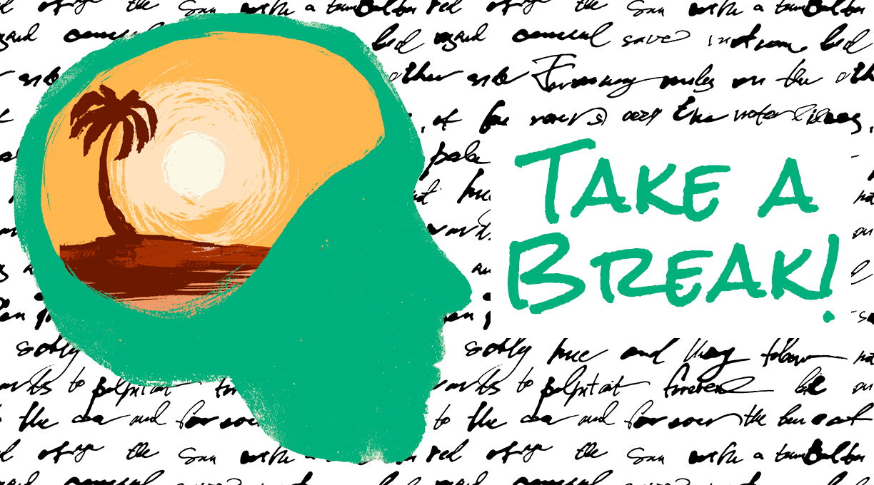 Take a Break!