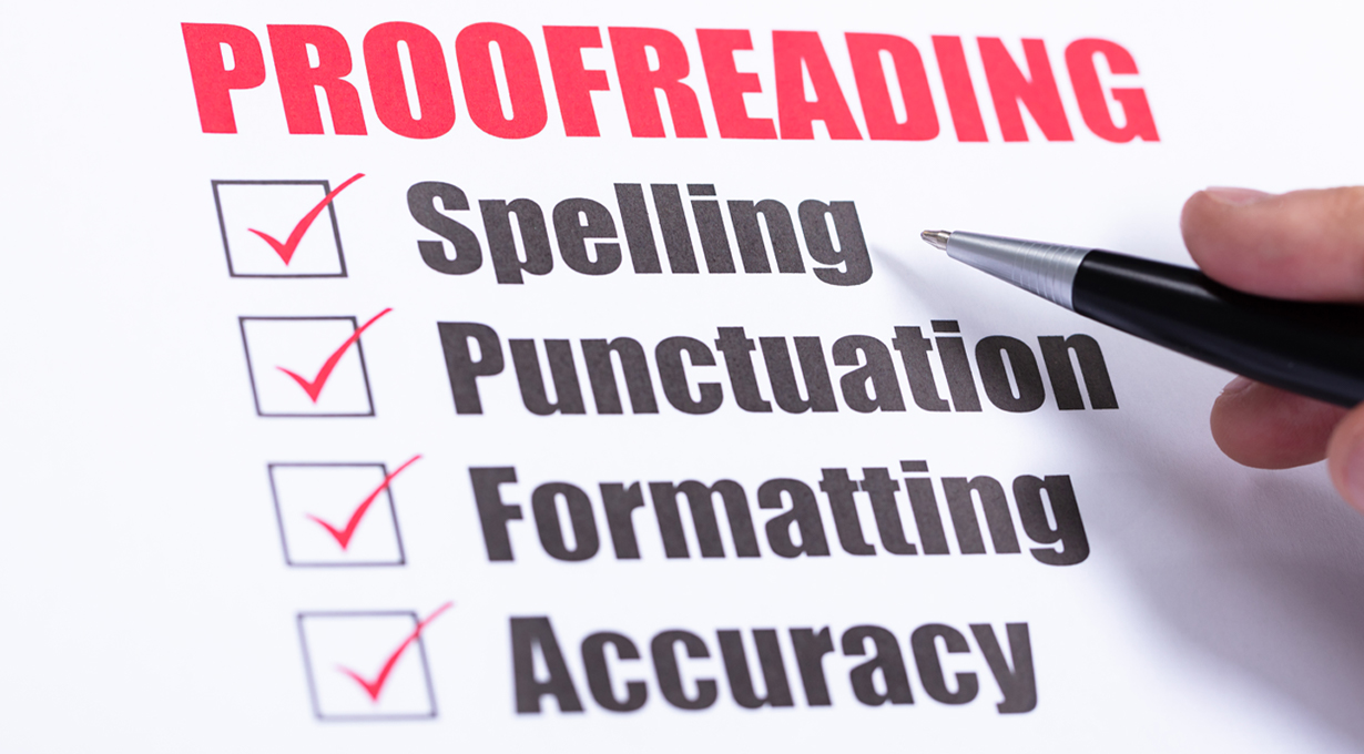 7 Things to Look Out for While Proofreading